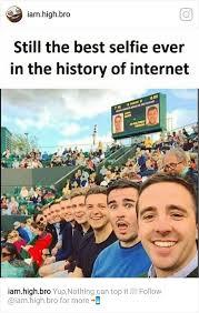 The Best Funny Memes - best selfie ever funny meme funny memes