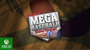 super mega baseball extra innings coming soon to xbox one youtube