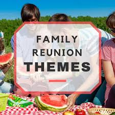 family reunion themes list