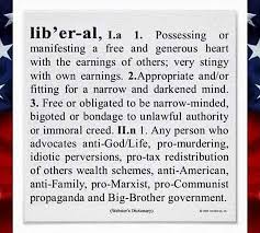 Meme Definitions - one of the best definitions of what a liberal is we ve ever seen
