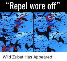 Zubat Meme - repel wore off wild zubat has appeared meme on me me