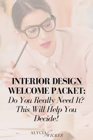 interior design welcome packet do you really need it this will