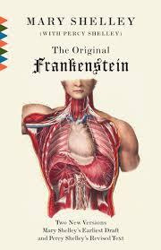 the original frankenstein by shelley penguinrandomhouse com