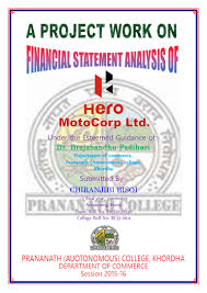 Objective Of Financial Statement Analysis Project On Financial Statement Analysis Of Hero Moto Corp Ltd