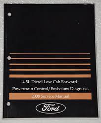 2008 ford 4 5l diesel lcf 45 lcf55 powertrain control emissions