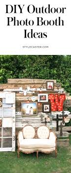 photo booth ideas diy photo booth ideas for outdoor entertaining stylecaster