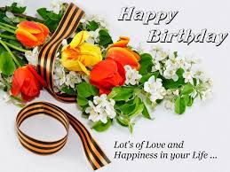 Loving Happy Birthday Quotes by The Collection Of Unforgettable Birthday Wishes To Send To Your