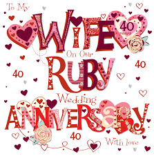 what is 40th wedding anniversary ruby 40th wedding anniversary greeting card cards kates