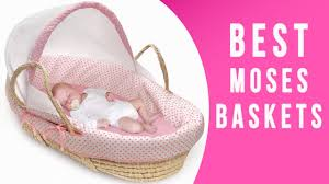 moses basket top 8 baby moses baskets youtube