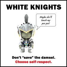White Knight Meme - on white knights francis roy s blog