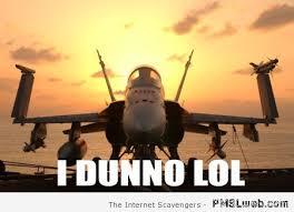 I Dunno Meme - 5 i dunno plane meme pmslweb