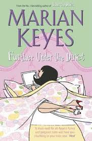 Further Under the Duvet. Marian Keyes. Shining Desk