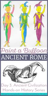 day 3 ancient rome hands on history paint a jester
