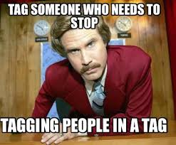 Tag Someone Who Memes - meme creator tag someone who needs to stop tagging people in a tag