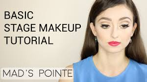 professional stage makeup basic stage makeup tutorial mad s pointe
