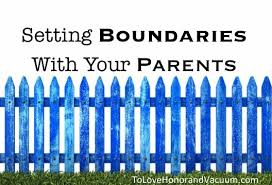 wifey wednesday setting boundaries with your parents to love