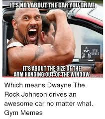 Dwayne Johnson Car Meme - 25 best memes about the rock johnson the rock johnson memes