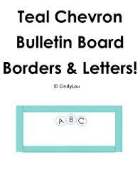 teal chevron bulletin board border and letter set by cindylou tpt