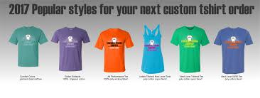 2017 popular colors 2017 popular styles for your custom tshirts kirkwood trading company