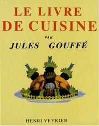 un livre de cuisine jules gouffé le livre de cuisine free gourmet