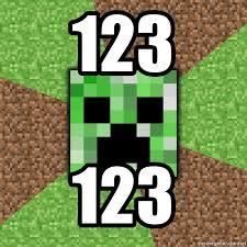 Creeper Meme Generator - 123 123 minecraft creeper meme generator