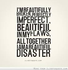 the 25 best beautiful disaster quotes ideas on pinterest