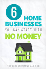 Graphic Design Home Business Ideas 6 Home Businesses You Can Start With No Money A Business