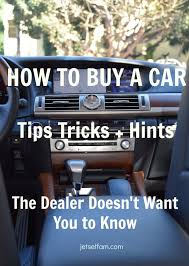 tips for driving a new car best 25 car buying tips ideas on buy a car used cars