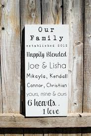 wedding quotes about family blended family sign established date sign with by signstoliveby