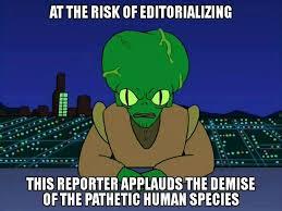Humans Meme - futurama morbotheannihilator morbo annihilator mattgroening