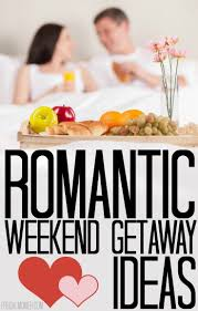 couples getaway ideas weekend getaway ideas weekend getaways weekend