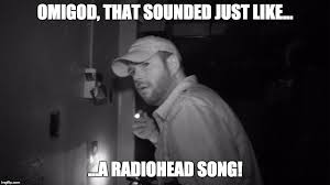 Radiohead Meme - waiting for the new radiohead album imgflip