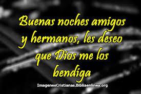 imagenes buenas noches hermano imagenes de buenas noches cristianas y con bendiciones