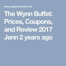 New China Buffet Coupons by Best 25 Las Vegas Buffet Prices Ideas On Pinterest Las Vegas
