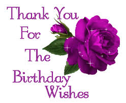 Thanksgiving Sms For Birthday Wishes Thank You For The Birthday Wishes Everyone You Made My Day