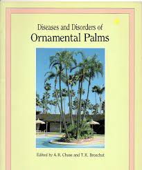 diseases and disorders of ornamental palms a r and t k