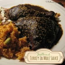 turkey in mole sauce recipe mole poblano de guajolote whats