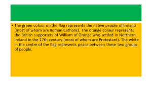 Flag Of Ireland The Irish Tricolour By Valerie King Ppt Download