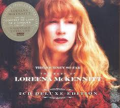 the journey so far the best of loreena mckennitt double cd