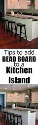 adding a kitchen island kitchen island bead board how to u2014 decor and the dog