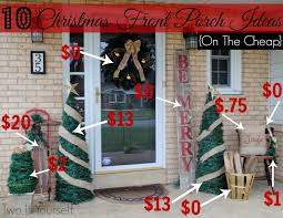 Christmas Exterior Decorations Ideas by Two It Yourself 10 Christmas Front Porch Ideas On The Cheap