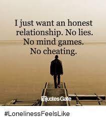 No Lie Meme - i just want an honest relationship no lies no mind games no