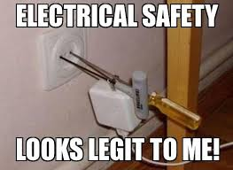 Funny Safety Memes - funny electrical safety meme picture jpg 500纓365 safety