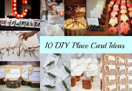 diy place cards 10 diy place card ideas rustic wedding chic