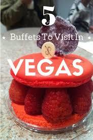 best 25 buffets in las vegas ideas on pinterest las vegas