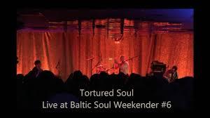 Baltic Weekender Festival by Tortured Soul Live At Baltic Soul Weekender 6 Youtube