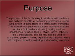 hardware design proposal multimedia lab design proposal by eric taylor purpose the purpose