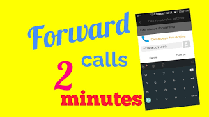 android call forwarding call forwarding how to forward calls to another number on