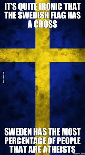 Blue And Yellow Cross Flag I U0027m An Atheist Swedish Also And I Actually Like The Swedish