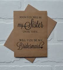 to be card soon you will be my bridesmaid card bridesmaid